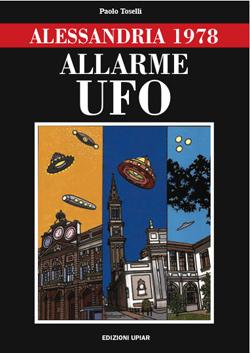 Paolo Toselli Alessandria UFO