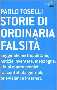 Paolo Toselli storie di ordinaria falsità