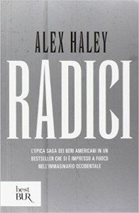 Libri sui Civil Rights: Radici, Alex Haley