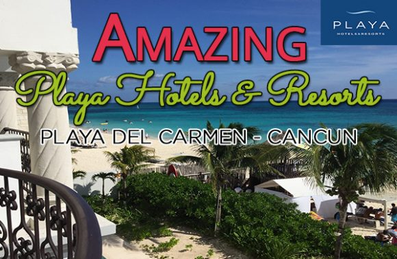 Amazing Playa Hotels & Resorts – Messico