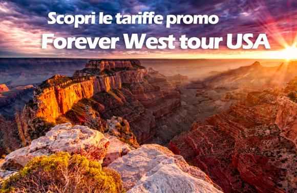 Tariffa promo USA: Forever West!