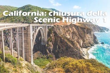 California: chiusura della Scenic Highway1