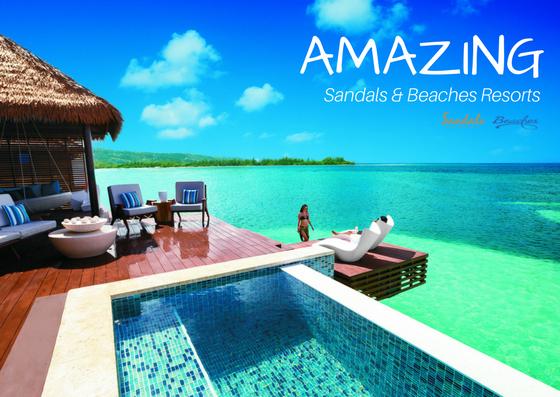 AMAZING Sandals Resorts and Beaches Resorts