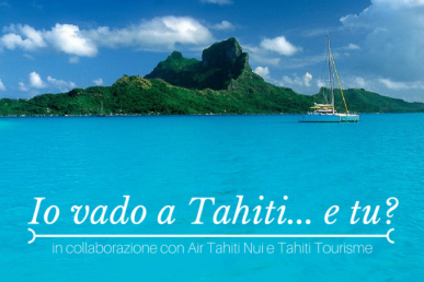 Io vado a Tahiti… e tu?